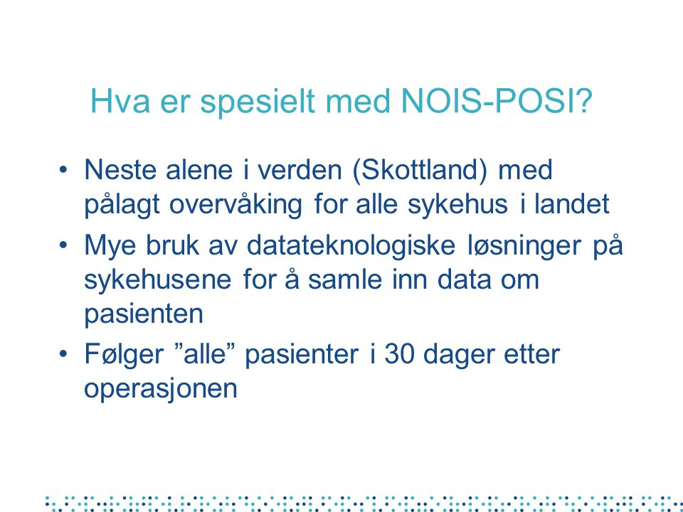 Hvordan kan dere bruke egne data? Eksempel 2 - NNIS risikoindeks Landet Bodø