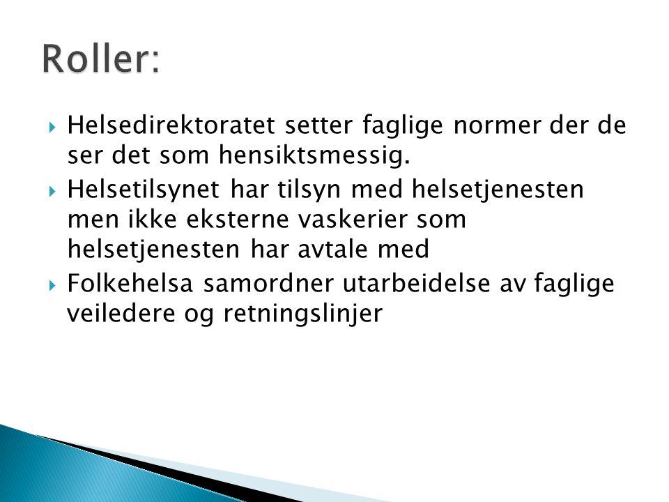 Norske vaskeriers kvalitetstilsyn er et felles organ for norske vaskerier og tilbyr kontroll/tilsyn.