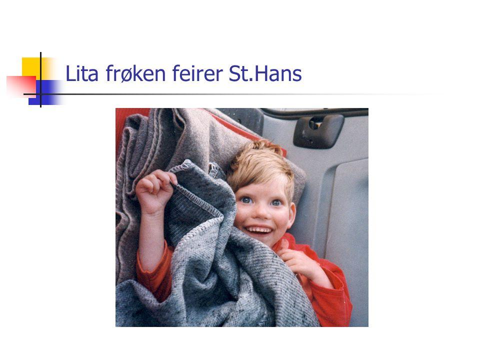 Lita frøken feirer St.Hans