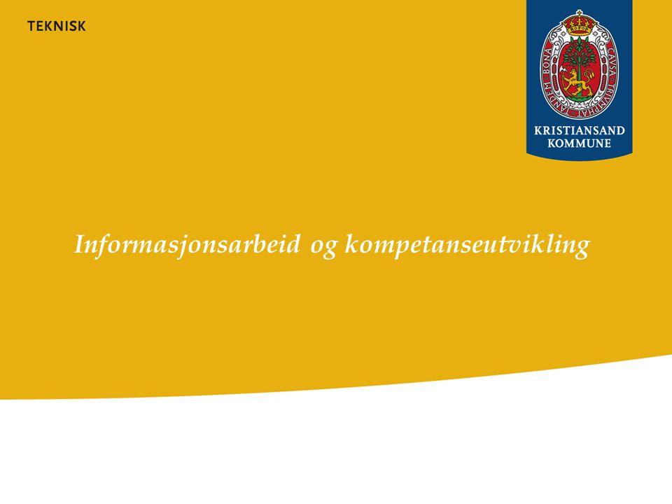 Informasjonsarbeid og kompetanseheving Hvordan bygge opp kompetanse innad i egen organisasjon i kommunen.