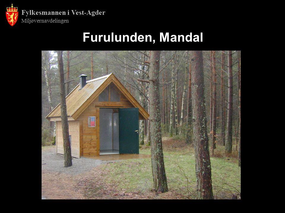 Fylkesmannen i Vest-Agder Miljøvernavdelingen Furulunden, Mandal