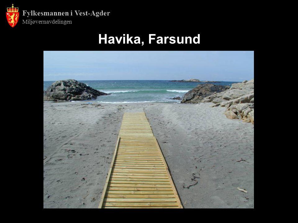 Fylkesmannen i Vest-Agder Miljøvernavdelingen Havika, Farsund