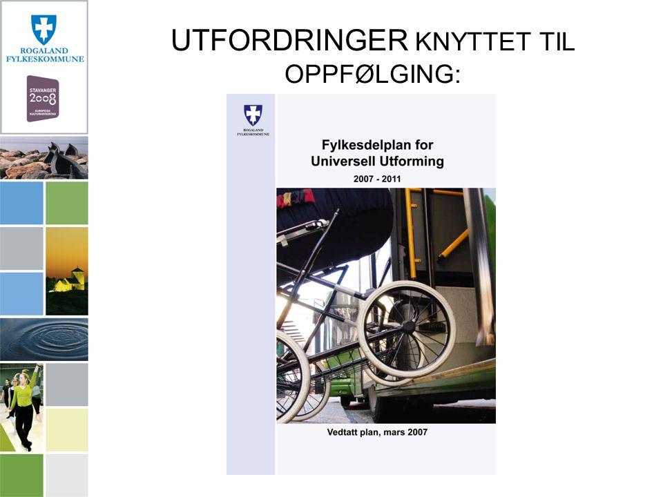 UTFORDRINGER KNYTTET TIL OPPFØLGING: