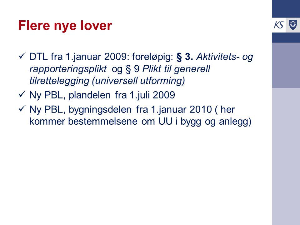 Flere nye lover DTL fra 1.januar 2009: foreløpig: § 3.