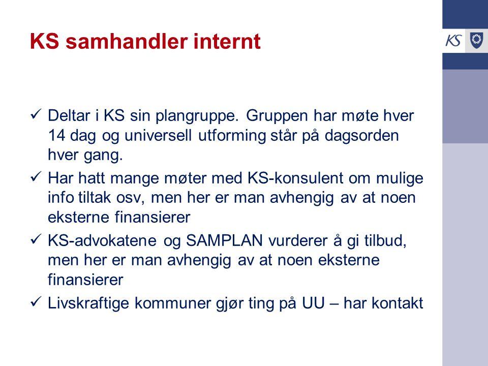 KS samhandler internt Deltar i KS sin plangruppe.