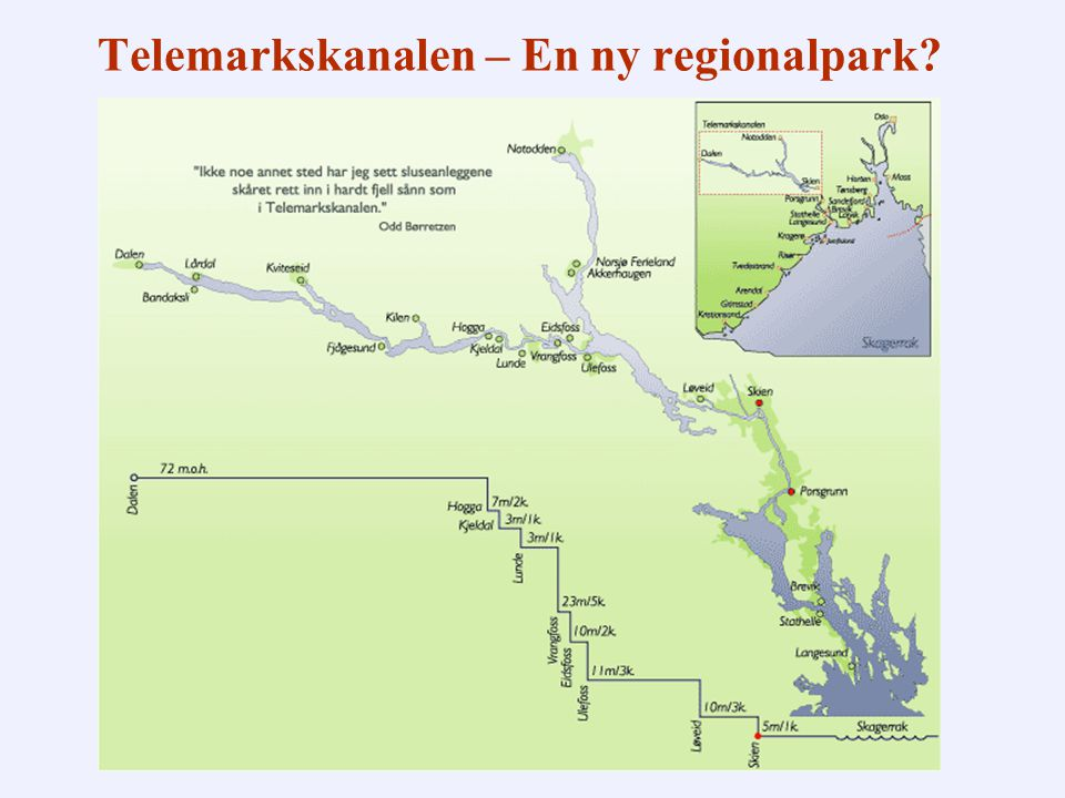 Telemarkskanalen – En ny regionalpark?
