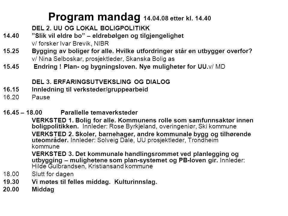 Program tirsdag 15.04.08 08.30 Gode eksempler fra pilotkommunene og ressurskommunen Kr.sand Innledning v/ Ingrid Rindal Øvsteng, uu prosjektleder Ullensaker 08.45Morgenarrangement Miljøfyrtårn.