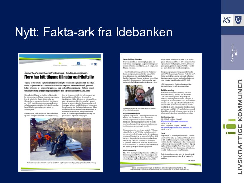 Presentasjon 2009 Nytt: Fakta-ark fra Idebanken