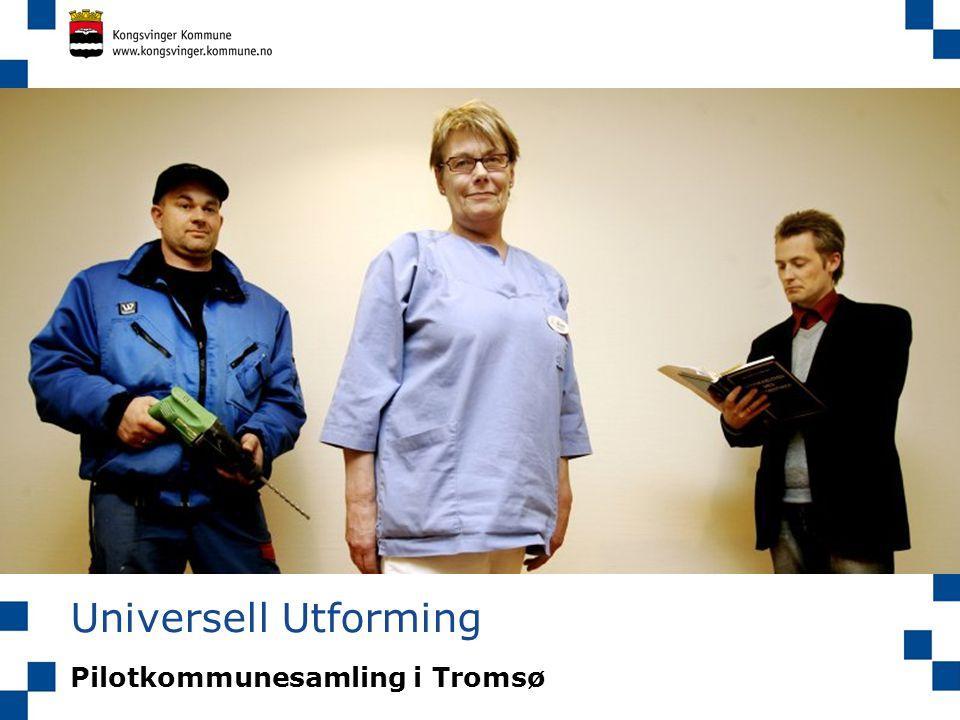 Universell Utforming Pilotkommunesamling i Tromsø