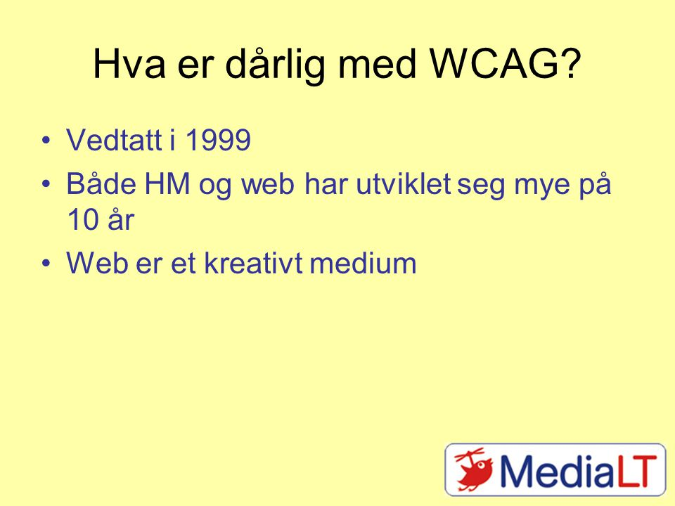 Hva er dårlig med WCAG.