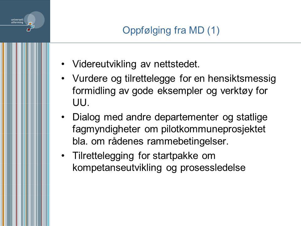 Oppfølging fra MD (2) Rådgivning til prosjektleder/prosjektkoordinator i kommunen Andre samlinger (fylkesnivået evt.