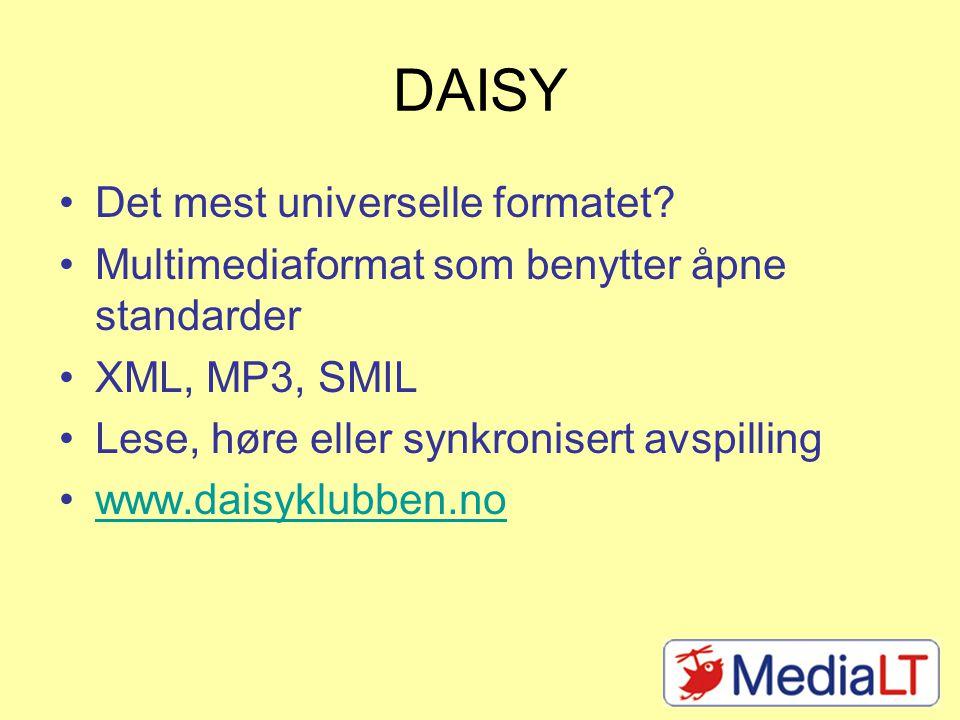 Avspilling av DAISY Programvare for PC Finnes også for Mac og Linux Finnes en rekke spesielle DAISY-spillere MP3-spillere kan brukes