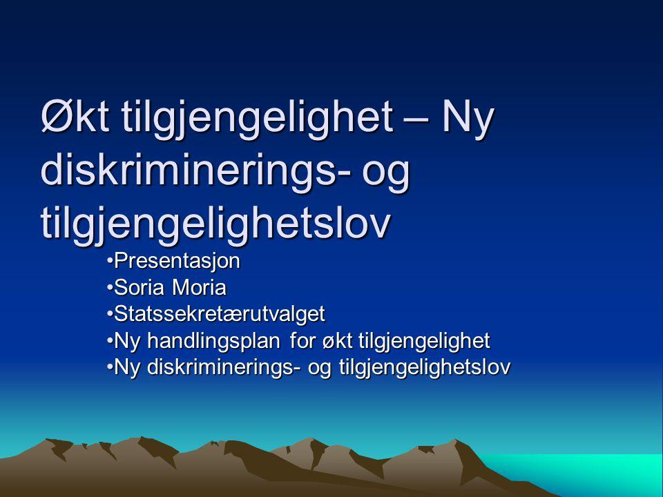 Nytt lovutvalg Nytt diskrimineringslovutvalg skal samle lover mot diskriminering Ulike lover i dag Samlet lov på sikt Utredning ferdig 1.