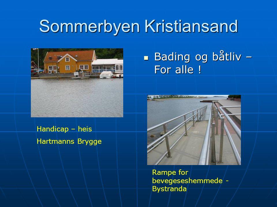 Sommerbyen Kristiansand Bading og båtliv – For alle .