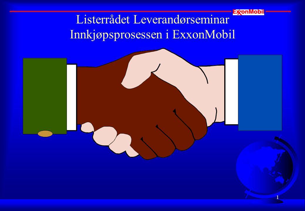 1 Listerrådet Leverandørseminar Innkjøpsprosessen i ExxonMobil