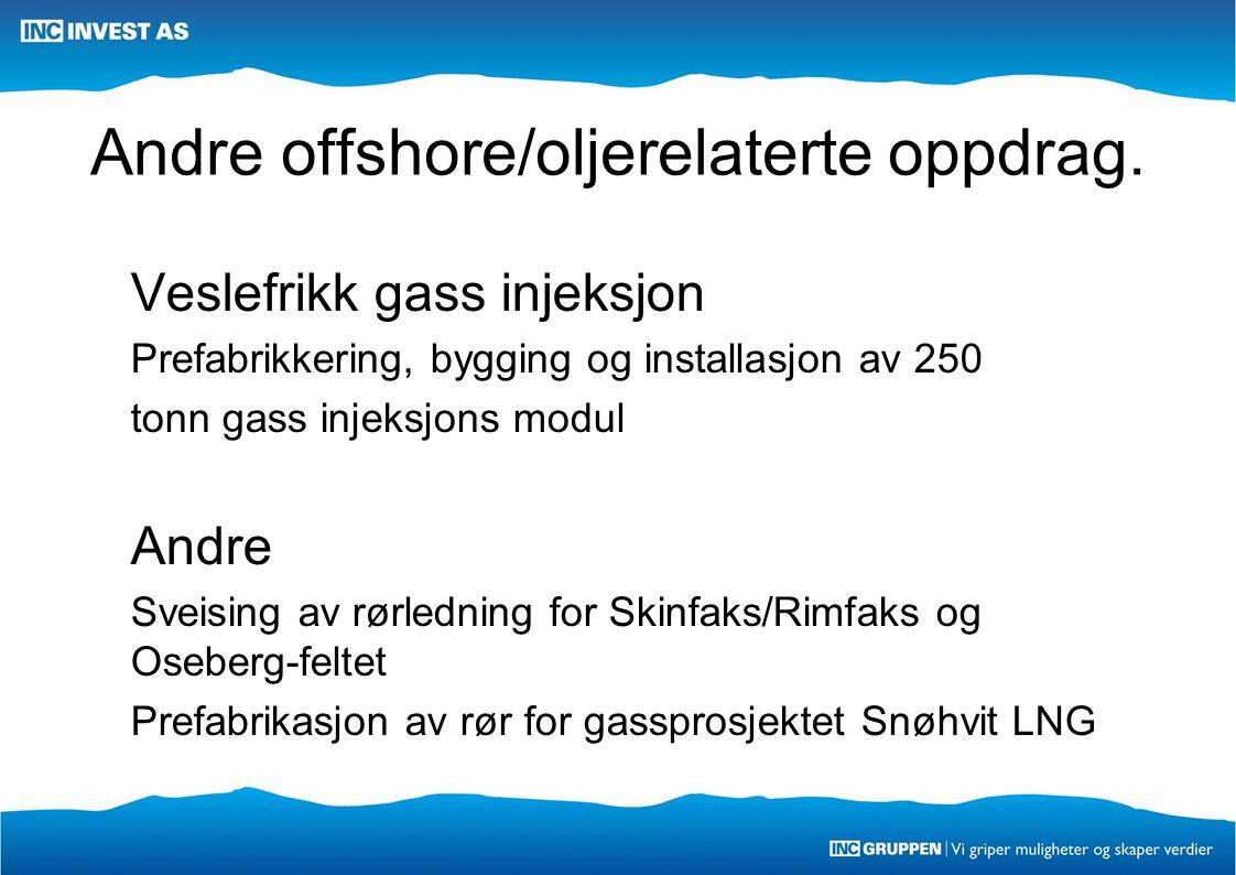 Andre offshore/oljerelaterte oppdrag.
