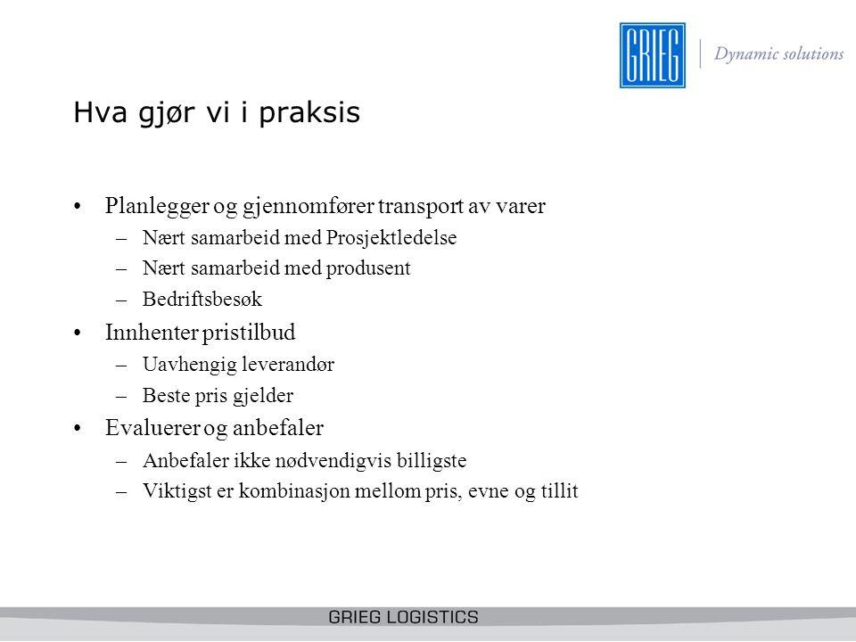 Ormen Lange Logistikkpartner Norsk Hydro Aker Kværner/Aker Stord –MIC (main Installatin Contract – prosessanlegget) –EPC 1 –I samarbeid med AK/AS planlegge, implementere, gjennomføre, kontrollere og evaluere inntransporten til Aukra/prefab site