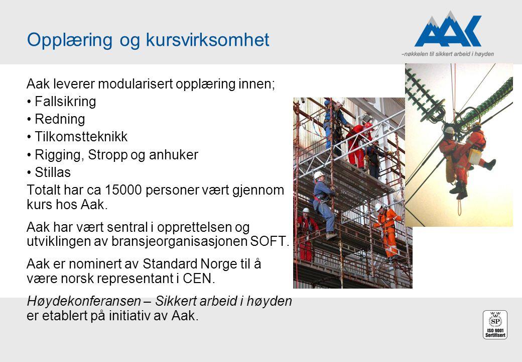 Aak leverer modularisert opplæring innen; Fallsikring Redning Tilkomstteknikk Rigging, Stropp og anhuker Stillas Totalt har ca 15000 personer vært gje
