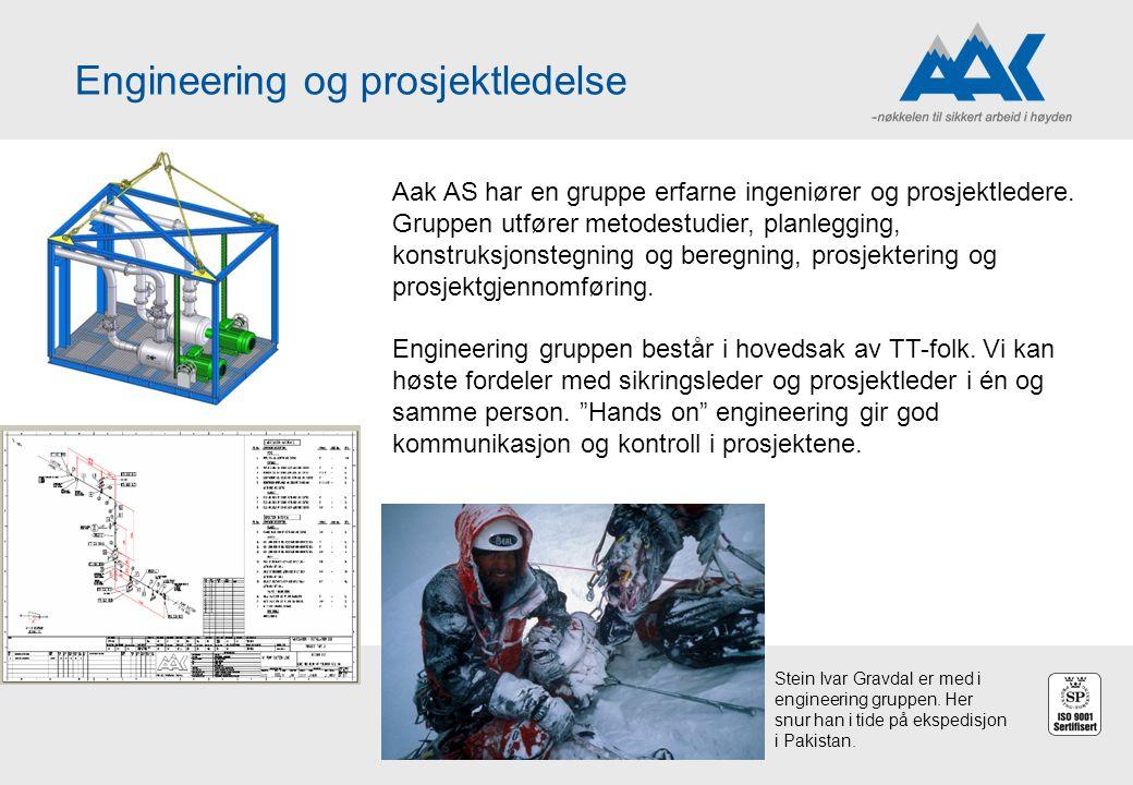 Engineering og prosjektledelse Aak AS har en gruppe erfarne ingeniører og prosjektledere. Gruppen utfører metodestudier, planlegging, konstruksjonsteg