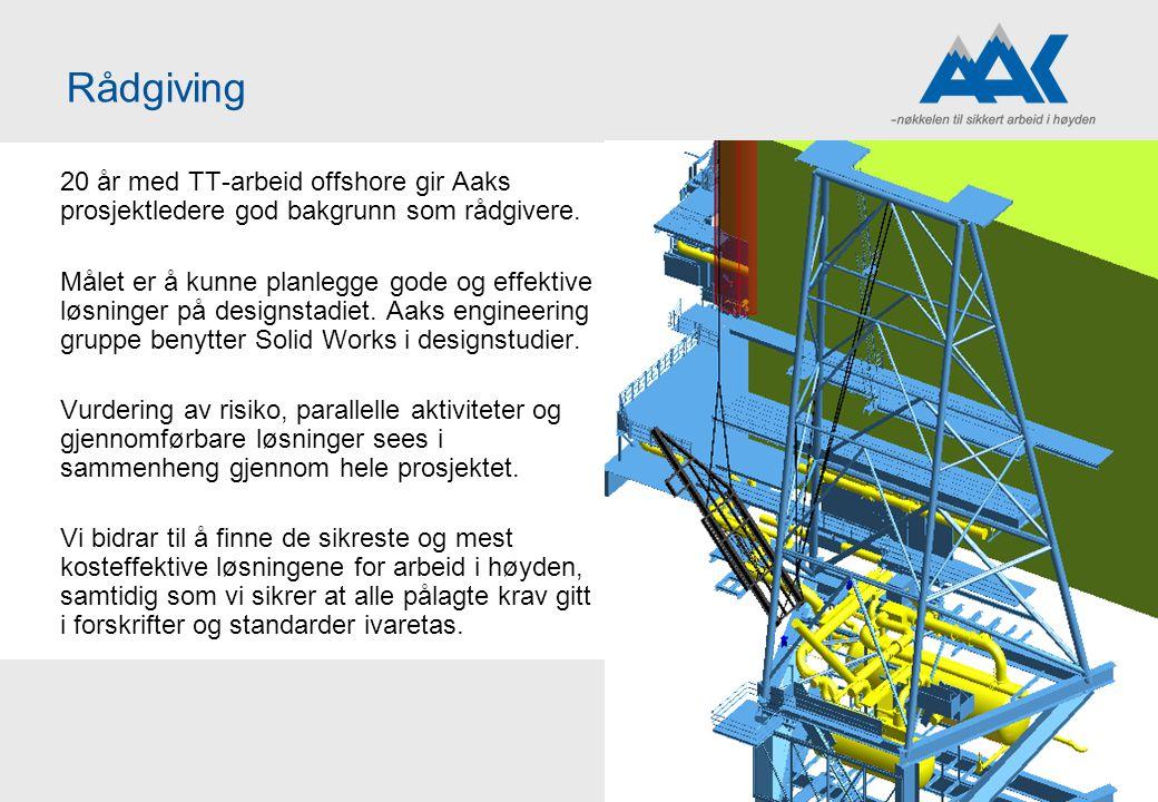 20 år med TT-arbeid offshore gir Aaks prosjektledere god bakgrunn som rådgivere. Målet er å kunne planlegge gode og effektive løsninger på designstadi