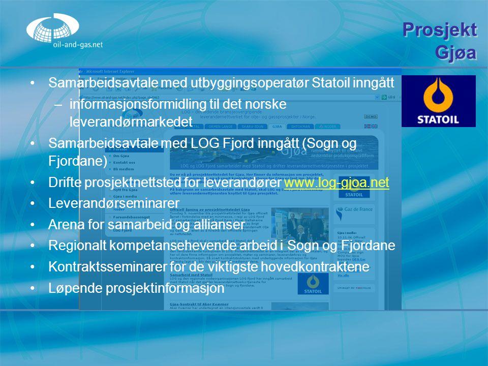 Prosjekt Gjøa Samarbeidsavtale med utbyggingsoperatør Statoil inngått –i–informasjonsformidling til det norske leverandørmarkedet Samarbeidsavtale med