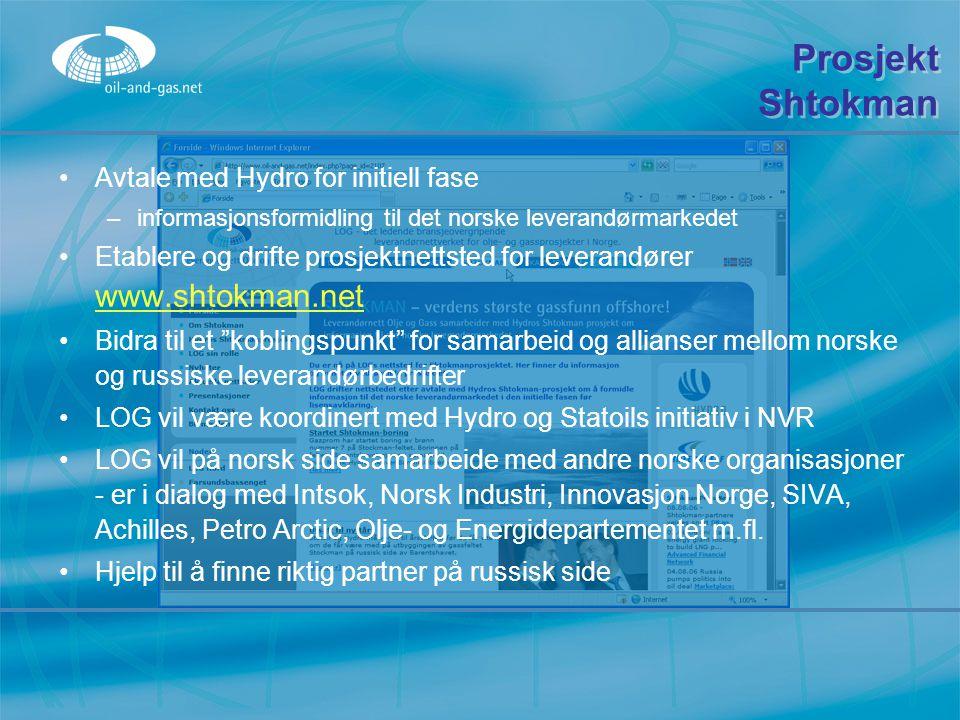 Prosjekt Shtokman Avtale med Hydro for initiell fase –informasjonsformidling til det norske leverandørmarkedet Etablere og drifte prosjektnettsted for