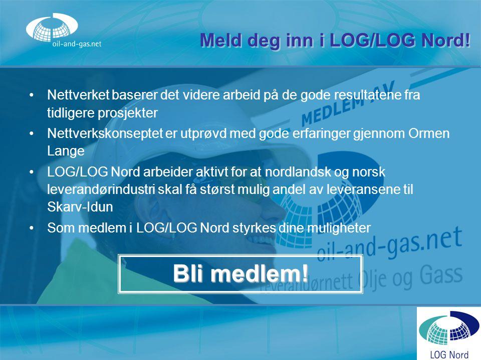 Meld deg inn i LOG/LOG Nord! Nettverket baserer det videre arbeid på de gode resultatene fra tidligere prosjekter Nettverkskonseptet er utprøvd med go
