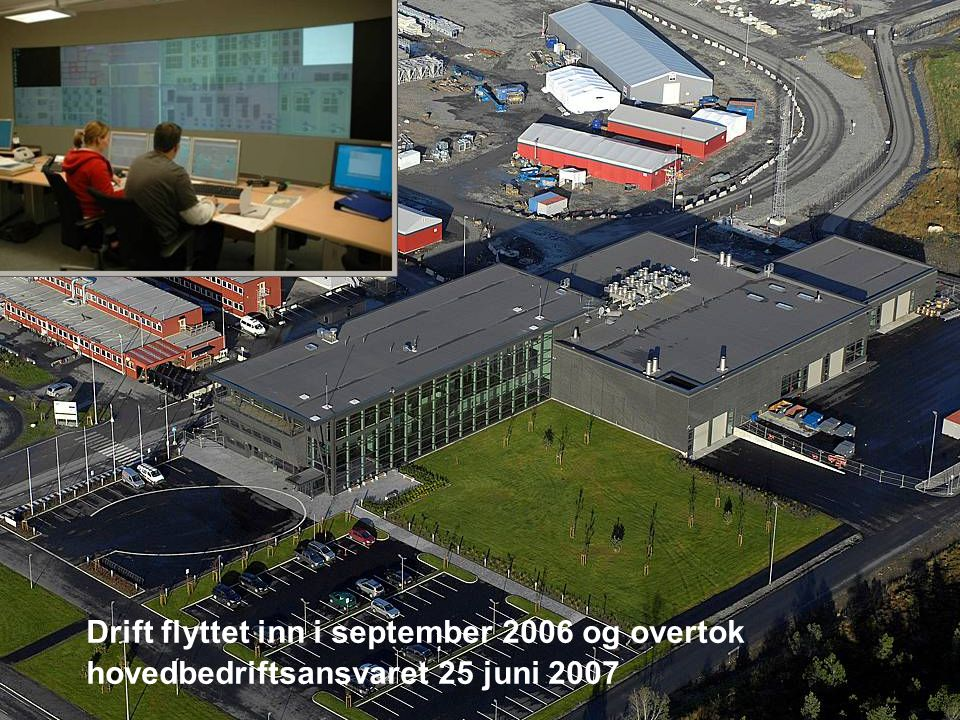 Date: 2007-09-26 Page: 20 Drift flyttet inn i september 2006 og overtok hovedbedriftsansvaret 25 juni 2007