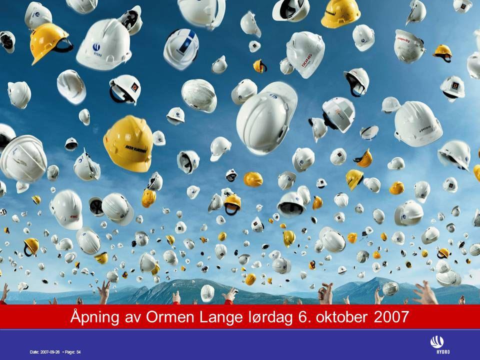 Date: 2007-09-26 Page: 34 Åpning av Ormen Lange lørdag 6. oktober 2007