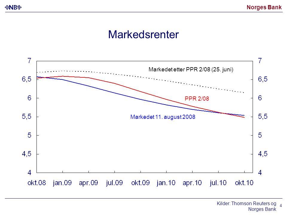Norges Bank 4 Markedsrenter Markedet 11. august 2008 Markedet etter PPR 2/08 (25. juni) PPR 2/08 Kilder: Thomson Reuters og Norges Bank
