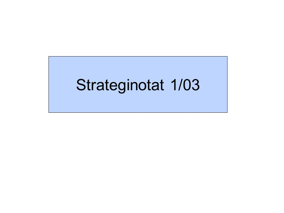 Strateginotat 1/03