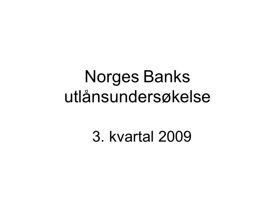 Norges Banks utlånsundersøkelse 3. kvartal 2009