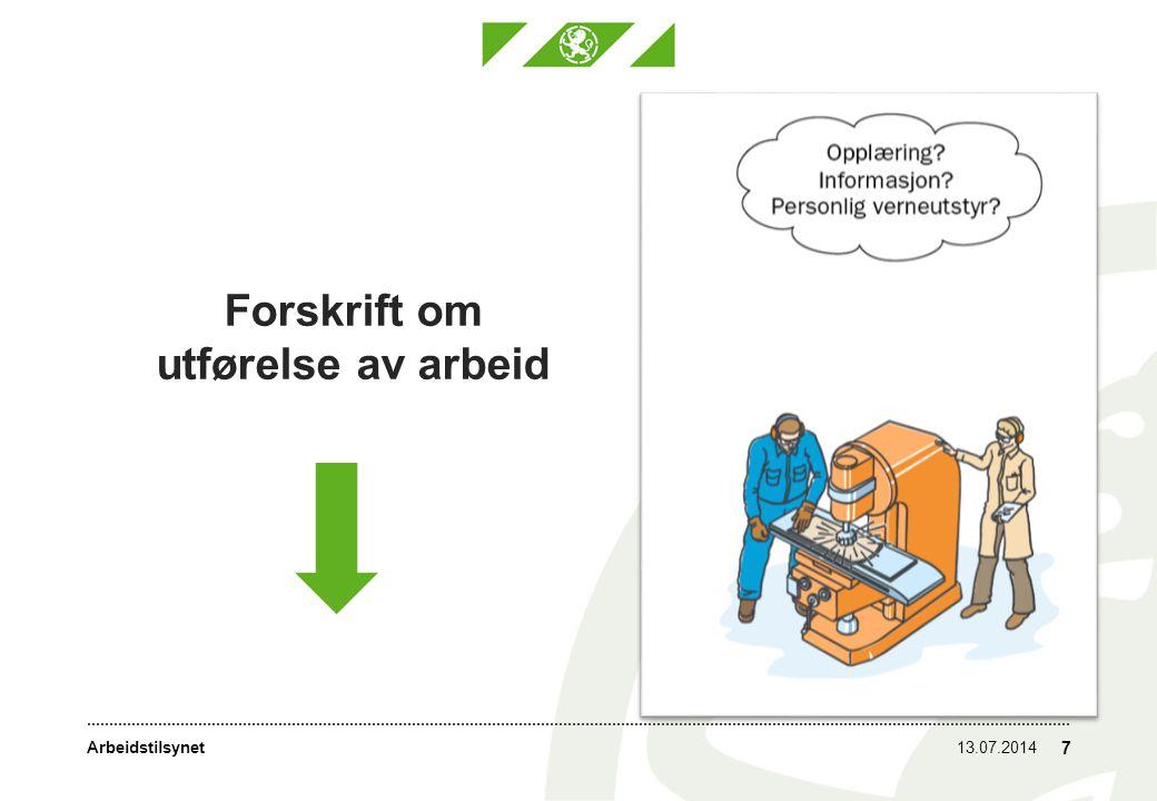 Arbeidstilsynet Forskrift om utførelse av arbeid 13.07.2014 7