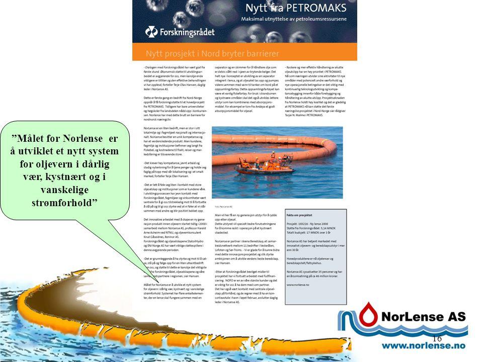 """16 """"Målet for Norlense er å utviklet et nytt system for oljevern i dårlig vær, kystnært og i vanskelige strømforhold"""""""