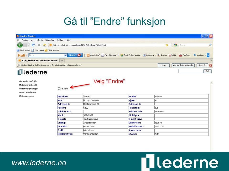 """www.lederne.no Gå til """"Endre"""" funksjon Velg """"Endre"""""""