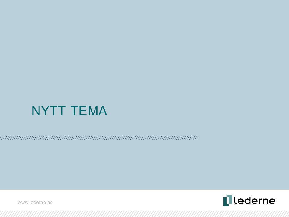 www.lederne.no NYTT TEMA