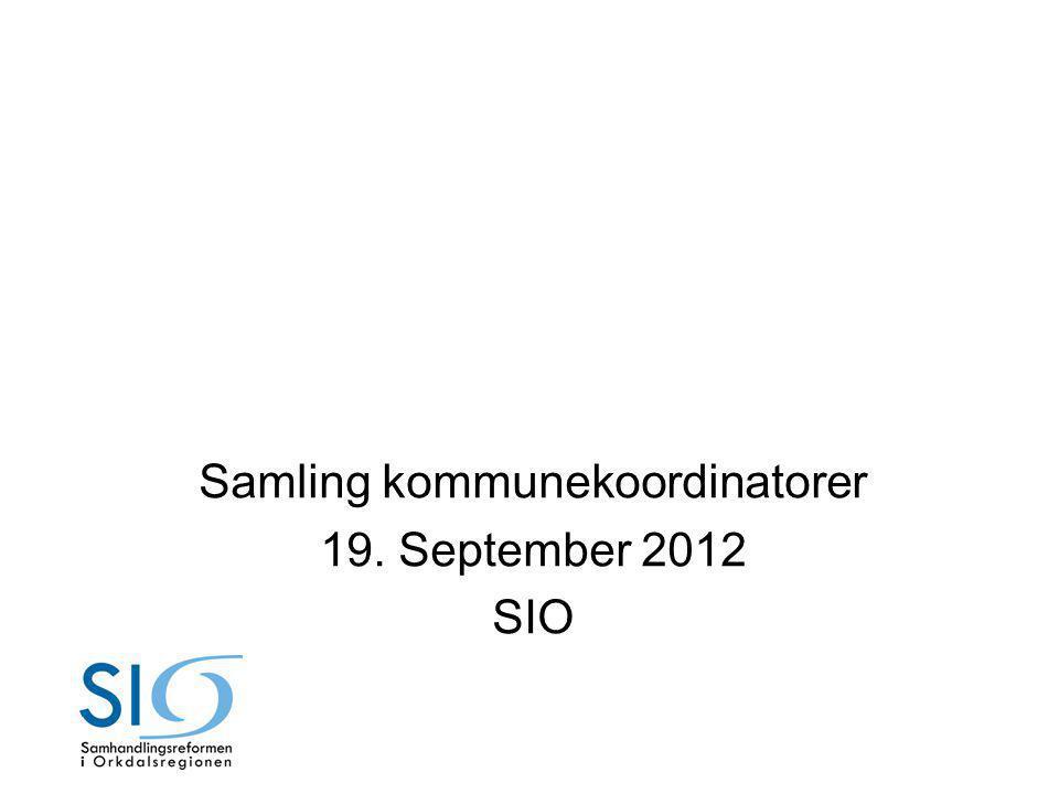 Samling kommunekoordinatorer 19. September 2012 SIO
