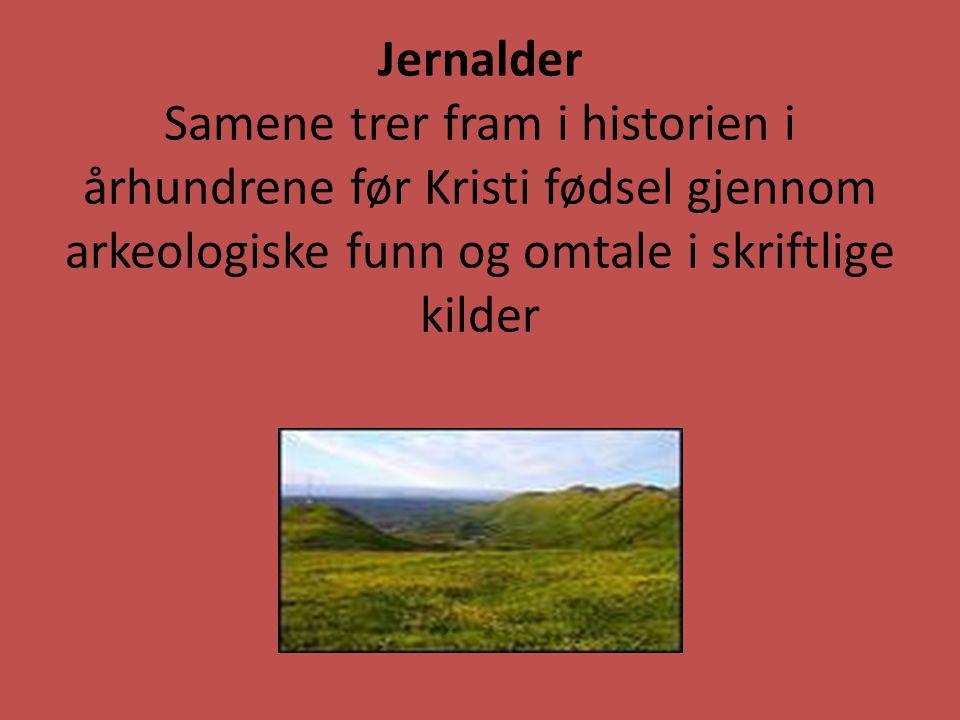 Skifte i økonomien Samenes tradisjonelle veidekultur var truet i løpet av 1500-tallet.