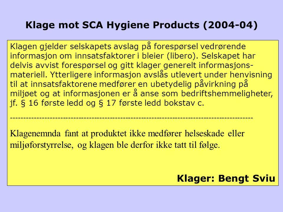 Klagen gjelder selskapets avslag på forespørsel vedrørende informasjon om innsatsfaktorer i bleier (libero).