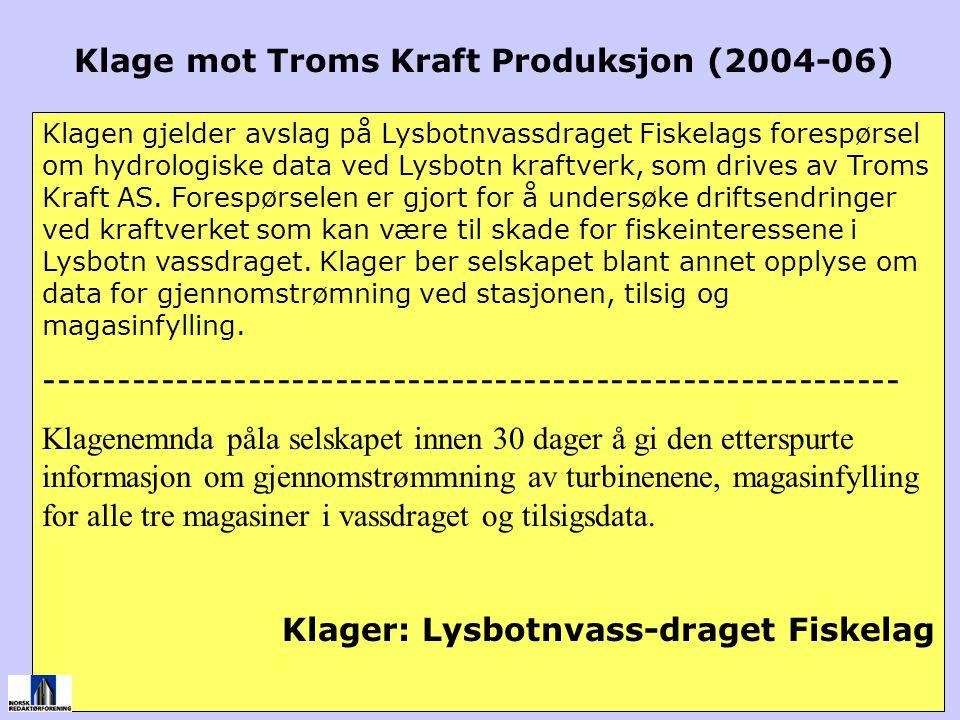 Klagen gjelder avslag på Lysbotnvassdraget Fiskelags forespørsel om hydrologiske data ved Lysbotn kraftverk, som drives av Troms Kraft AS. Forespørsel