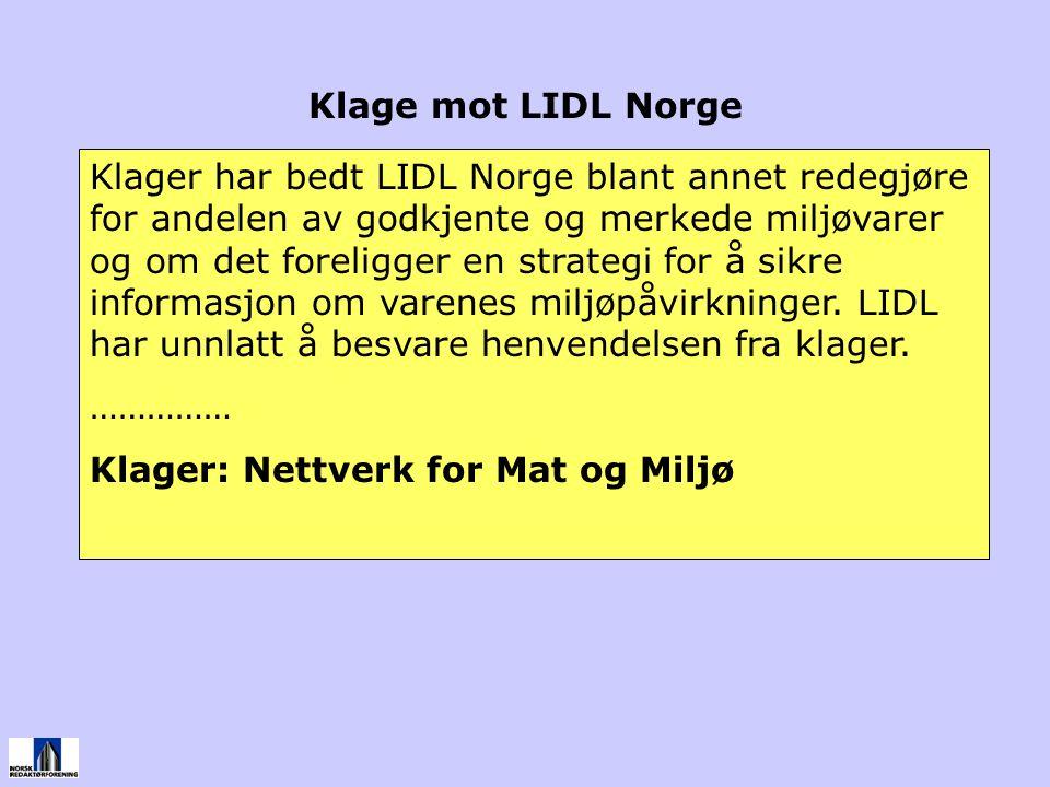 Klager har bedt LIDL Norge blant annet redegjøre for andelen av godkjente og merkede miljøvarer og om det foreligger en strategi for å sikre informasjon om varenes miljøpåvirkninger.
