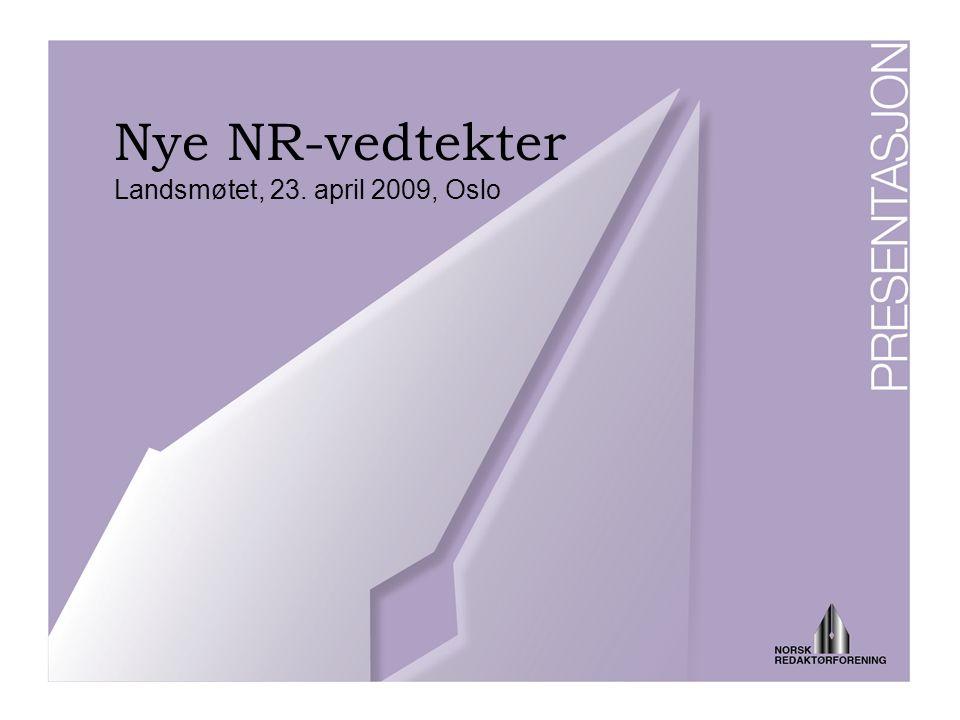 Nye NR-vedtekter Landsmøtet, 23. april 2009, Oslo