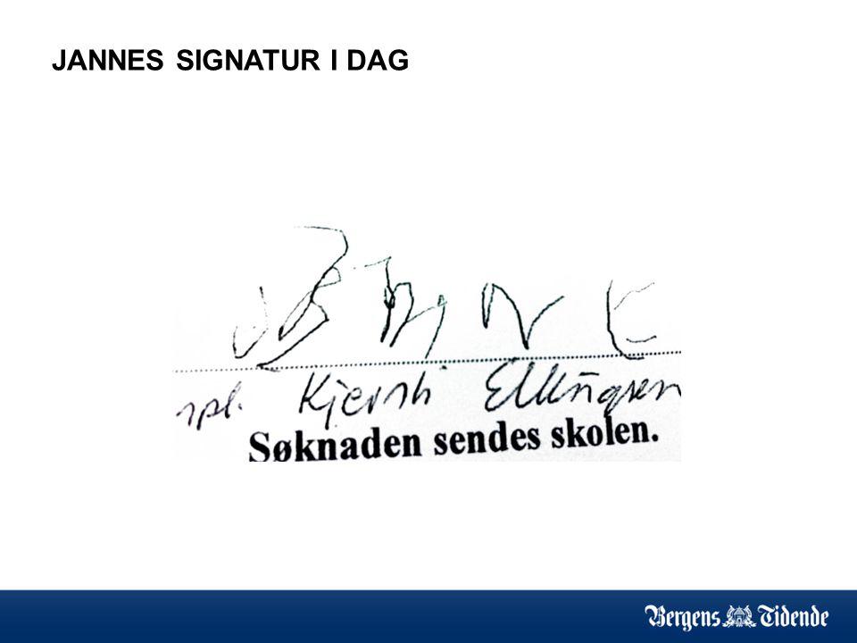JANNES SIGNATUR I DAG