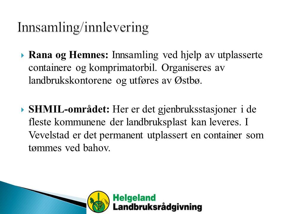  Rana og Hemnes: Innsamling ved hjelp av utplasserte containere og komprimatorbil.