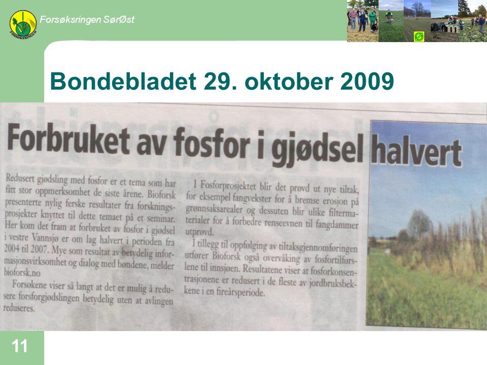 Bondebladet 29. oktober 2009 Forsøksringen SørØst 11