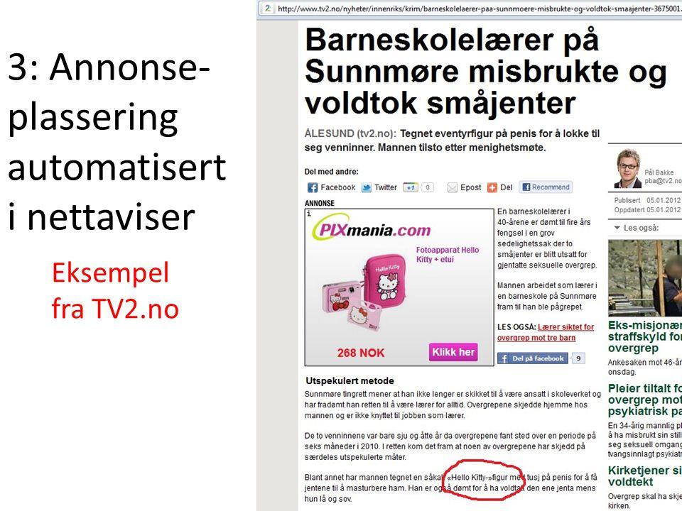 3: Annonse- plassering automatisert i nettaviser Eksempel fra TV2.no