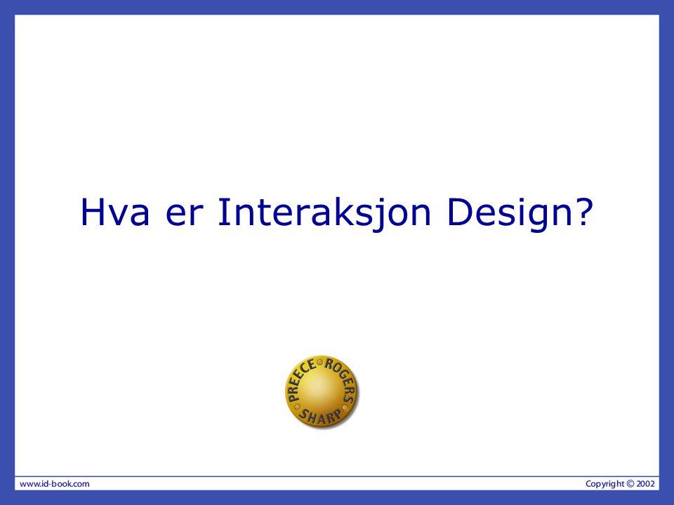 Hva er Interaksjon Design?