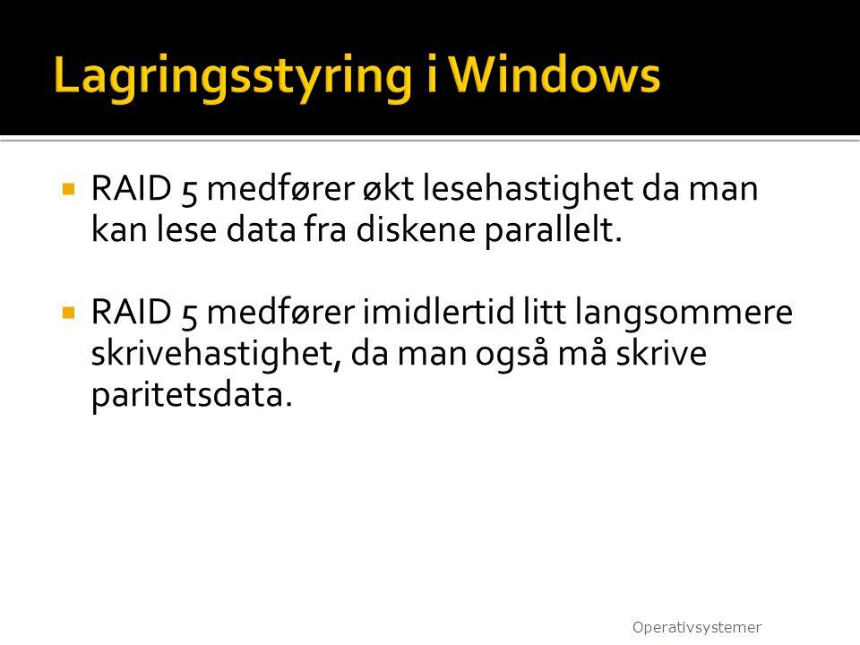  RAID 5 medfører økt lesehastighet da man kan lese data fra diskene parallelt.  RAID 5 medfører imidlertid litt langsommere skrivehastighet, da man