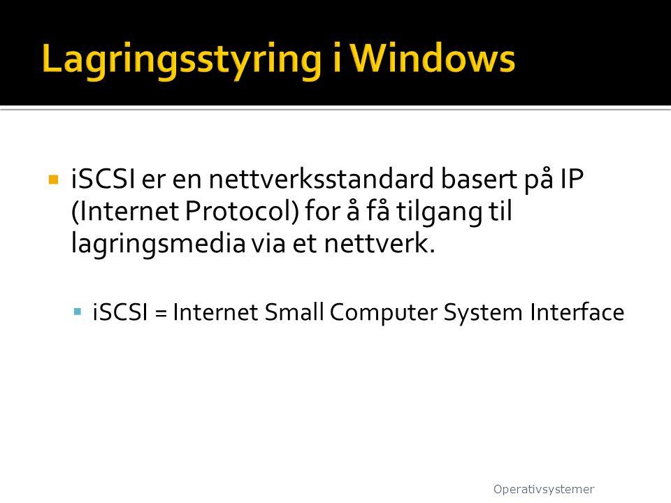  iSCSI er en nettverksstandard basert på IP (Internet Protocol) for å få tilgang til lagringsmedia via et nettverk.  iSCSI = Internet Small Computer