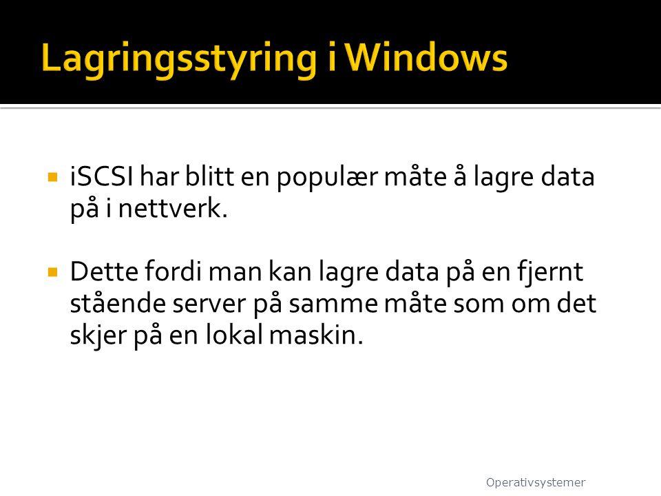  iSCSI har blitt en populær måte å lagre data på i nettverk.